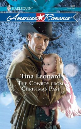 The Cowboy from Christmas Past (Harlequin American Romance #1282)