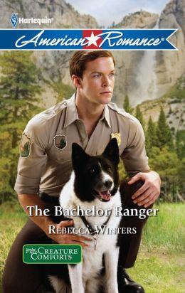 The Bachelor Ranger (Harlequin American Romance #1339)