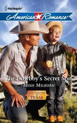 The Cowboy's Secret Son (Harlequin American Romance Series #1386)