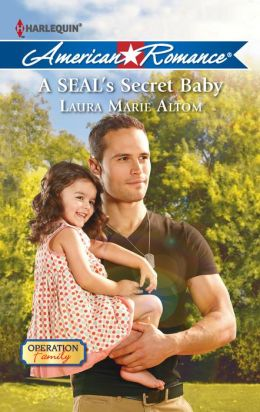 A SEAL's Secret Baby (Harlequin American Romance Series #1415)