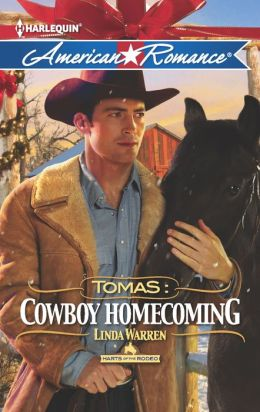 Tomas: Cowboy Homecoming (Harlequin American Romance Series #1429)
