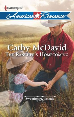 The Rancher's Homecoming (Harlequin American Romance Series #1458)