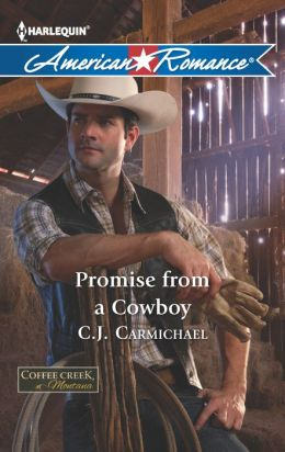 Promise from a Cowboy (Harlequin American Romance Series #1460)