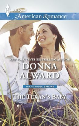 The Texan's Baby (Harlequin American Romance Series #1502)