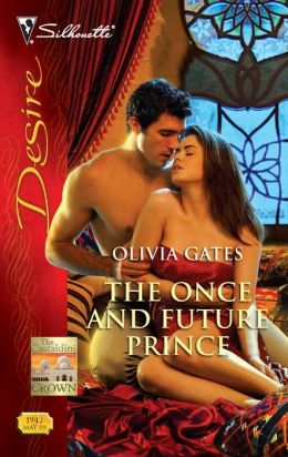 The Once and Future Prince (Silhouette Desire Series #1942)