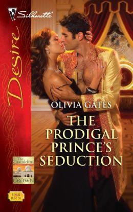 The Prodigal Prince's Seduction (Silhouette Desire Series #1948)