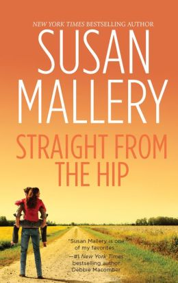 Straight from the Hip (Lone Star Sisters Series #3)