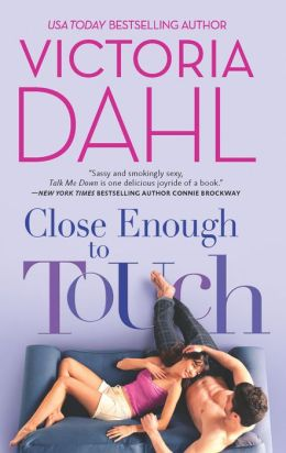 Close Enough to Touch