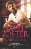 Book Cover Image. Title: Bare It All, Author: Lori Foster