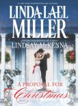 Book Cover Image. Title: A Proposal for Christmas:  State Secrets\The Five Days of Christmas, Author: Linda Lael Miller