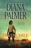 Book Cover Image. Title: Invincible, Author: Diana Palmer