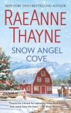 Book Cover Image. Title: Snow Angel Cove, Author: RaeAnne Thayne