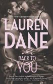 Book Cover Image. Title: Back to You, Author: Lauren Dane