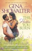Book Cover Image. Title: The Hotter You Burn, Author: Gena Showalter