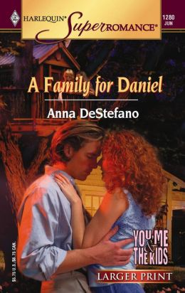 Family for Daniel (SuperRomance Series #1280)