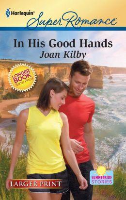 In His Good Hands