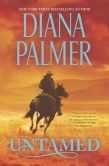 Book Cover Image. Title: Untamed, Author: Diana Palmer