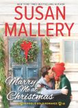 Book Cover Image. Title: Marry Me at Christmas, Author: Susan Mallery