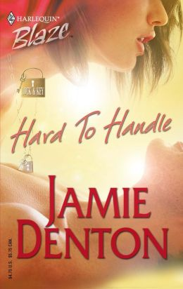 Hard to Handle (Harlequin Blaze #166)