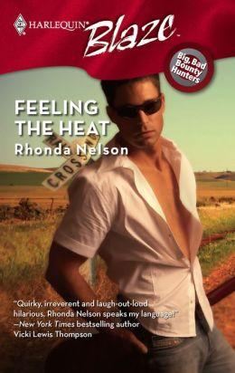 Feeling the Heat [Harlequin Blaze Series #361]