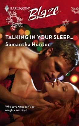 Talking in Your Sleep... [Harlequin Blaze Series #365]