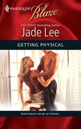 Getting Physical (Harlequin Blaze #489)