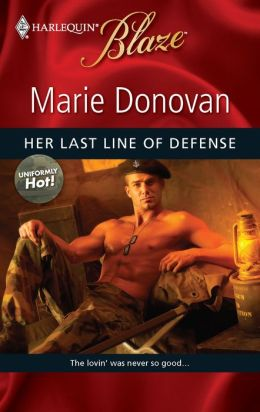 Her Last Line of Defense (Harlequin Blaze #493)