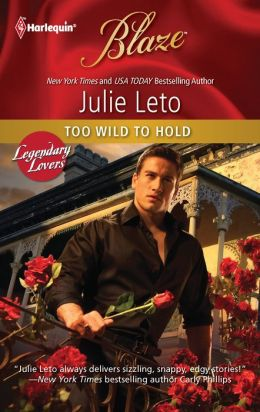 Too Wild to Hold (Harlequin Blaze #633)