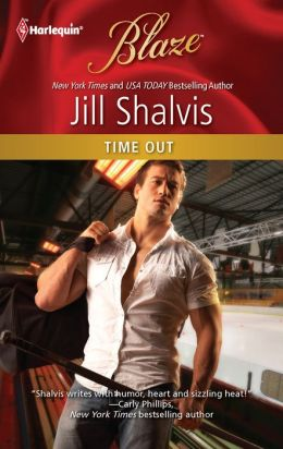 Time Out (Harlequin Blaze Series #669)