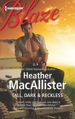 Tall, Dark & Reckless (Harlequin Blaze Series #695)