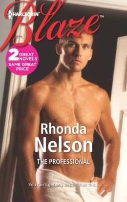 The Professional (Harlequin Blaze Series #717)