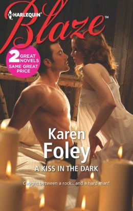 A Kiss in the Dark (Harlequin Blaze Series #721)