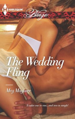 The Wedding Fling (Harlequin Blaze Series #734)