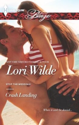 Crash Landing (Harlequin Blaze Series #745)