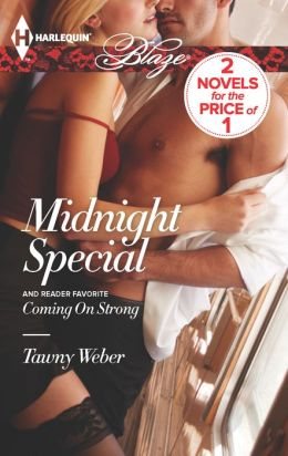 Midnight Special / Coming on Strong (Harlequin Blaze Series #750)