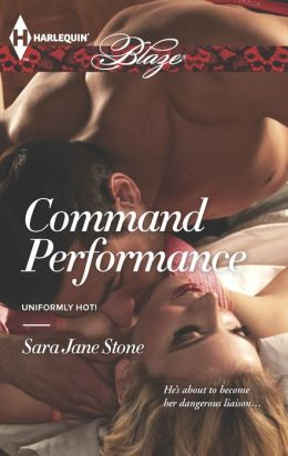 Command Performance (Harlequin Blaze Series #770)