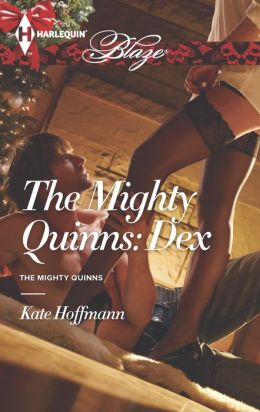 The Mighty Quinns: Dex (Harlequin Blaze Series #777)