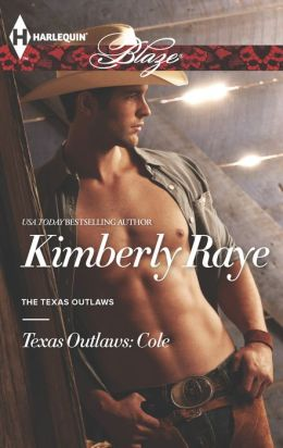 Texas Outlaws: Cole (Harlequin Blaze Series #788)
