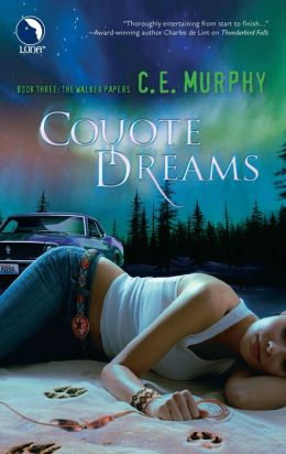 Coyote Dreams (Walker Papers Series #3)