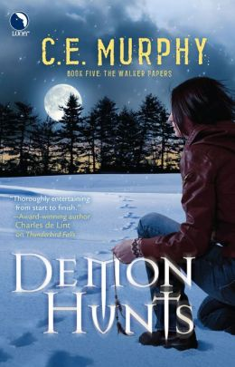 Demon Hunts (Walker Papers Series #5)
