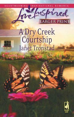 Dry Creek Courtship
