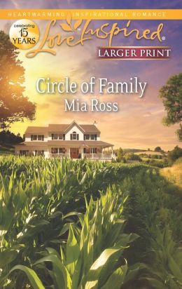 Circle of Family (Love Inspired LP Series)