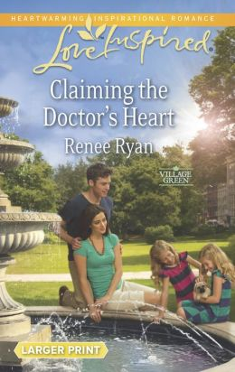 Claiming the Doctor's Heart (Love Inspired LP Series)
