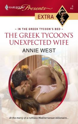 The Greek Tycoon's Unexpected Wife (Harlequin Presents Extra Series: In the Greek Tycoon's Bed)
