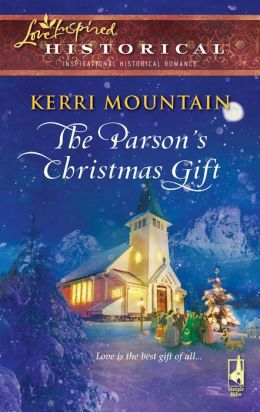 The Parson's Christmas Gift (Love Inspired Historical Series)