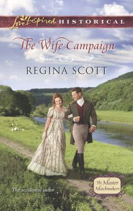 The Wife Campaign (Love Inspired Historical Series)