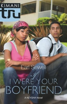 If I Were Your Boyfriend (Kimani Tru: Kesha Series)