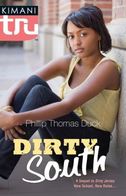 Dirty South (Kimani Tru Series)