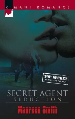 Secret Agent Seduction (Kimani Romance Series #107)
