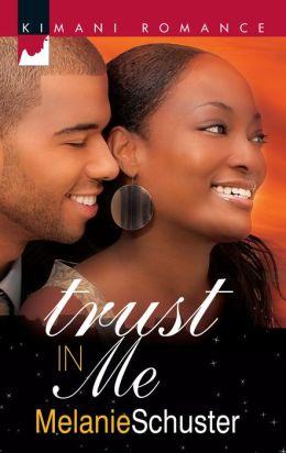 Trust in Me (Kimani Romance Series #120)